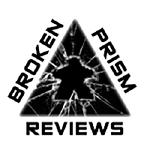 Broken Prism Reviews